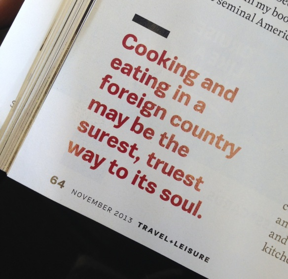 Travel and food quote T+L