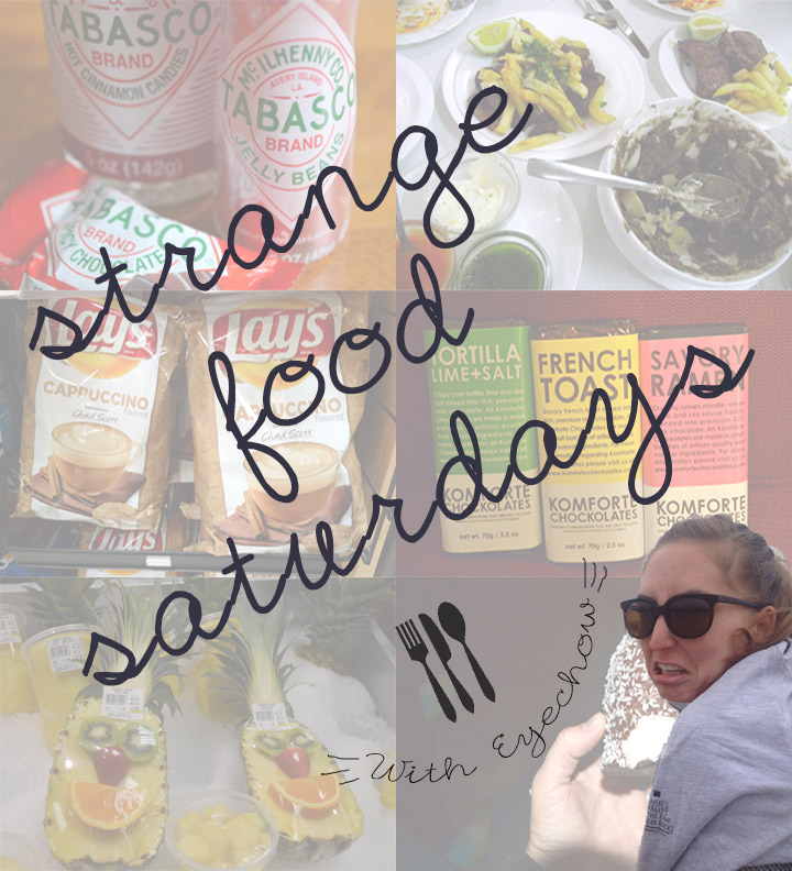Strange Food Saturdays Final